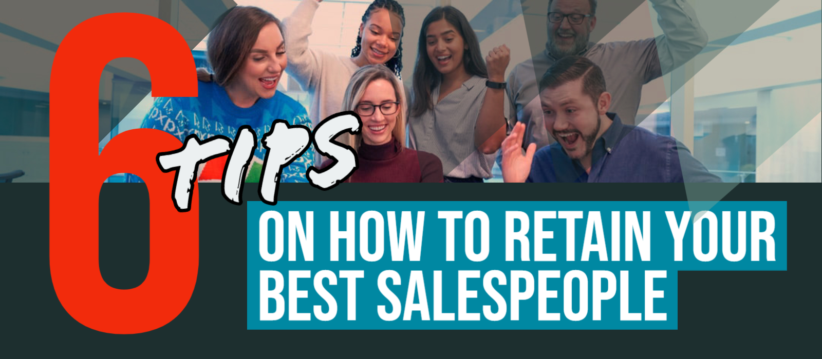 6 Tips To Help You Retain Your Best Salespeople Paul Argueta cheapertokeepthem Motivational speaker
